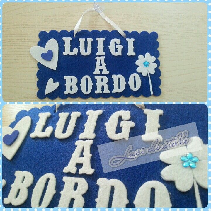 "Targhetta in feltro ""Luigi a bordo""! (con ventosa)  *LUCI DI STELLE*"