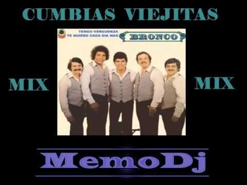 GRUPO BRONCO CUMBIAS MIX viejitas pero bonitas - YouTube