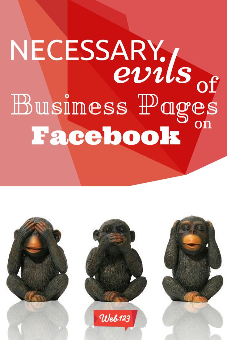 Necessary Evils of Business Pages on Facebook