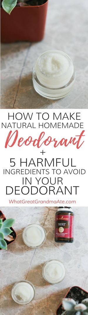 How to Make Homemade Natural Deodorant + 5 Harmful Ingredients To Avoid in Your Deodorant