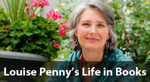 Louise Penny's Life in Books