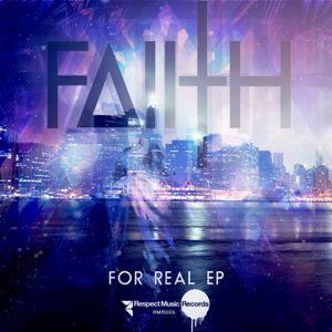 Faiith - For Real EP