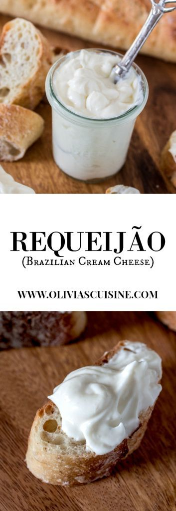 Requeijão (Brazilian Cream Cheese) | http://www.oliviascuisine.com | Brazilian cream cheese made in less than 10 minutes with the aid of a blender! Incredibly soft and creamy and way better than regular cream cheese. No wonder Brazilians are crazy about this stuff!