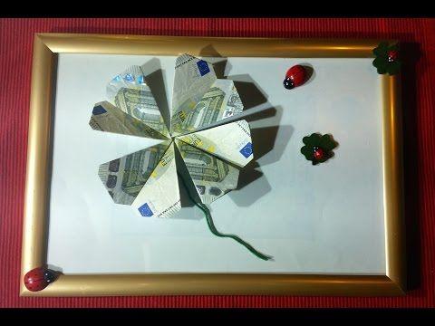 Kleeblatt falten - Geld falten - Geldgeschenk - Origami Geschenke - YouTube