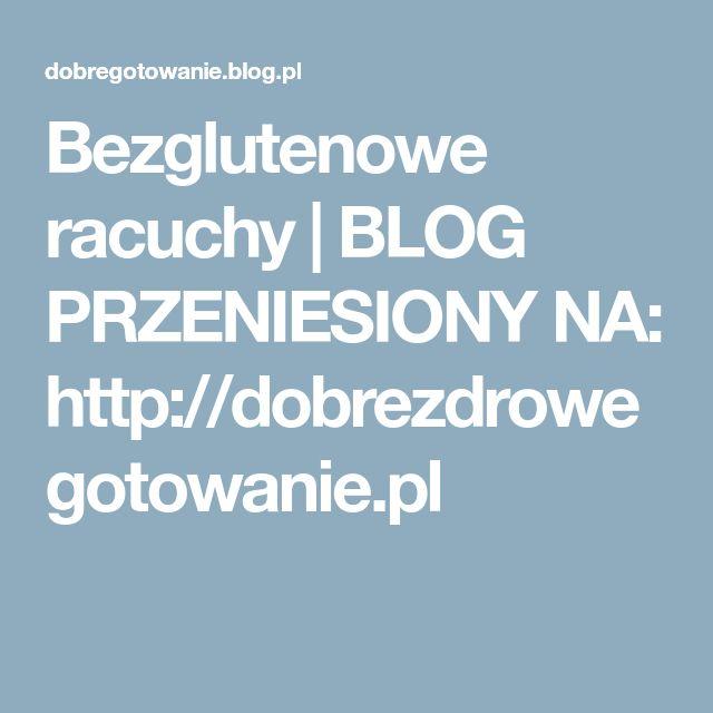 Bezglutenowe racuchy   BLOG PRZENIESIONY NA: http://dobrezdrowegotowanie.pl
