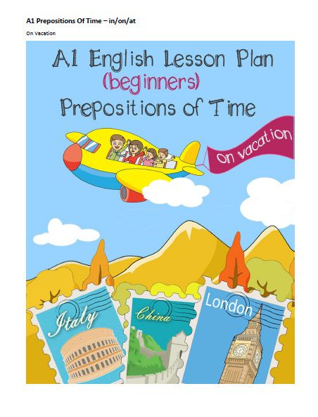 A1 Beginner English Lesson – Prepositions of Time (at, on, in) – On Vacation | English WorkShop | English Lessons and Lesson plans for ESL teachers