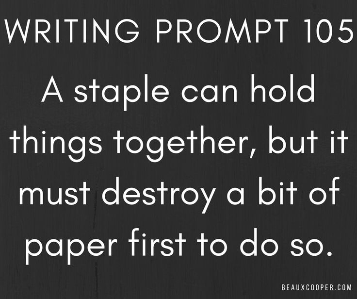 story writing ideas Creative writing prompts collection of writing prompts and story starters for writers come up with creative content for blogs and blog stories with the help of these.
