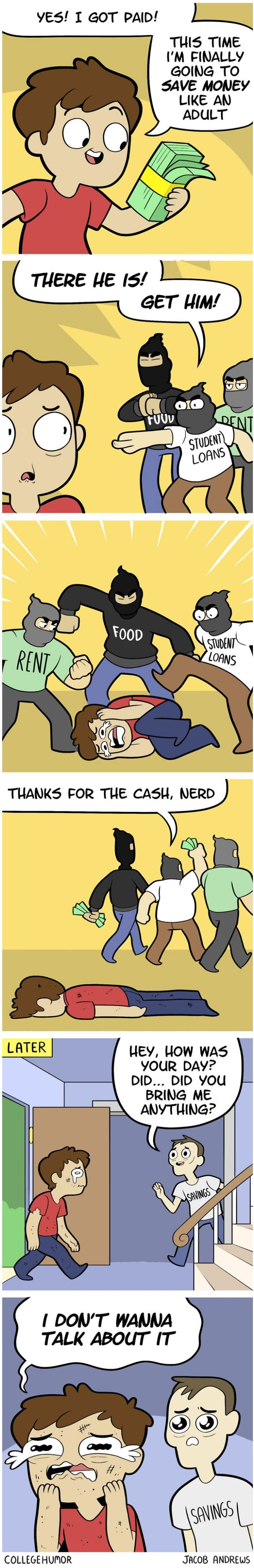 Why You Can Never Successfully Save Money - 9GAG