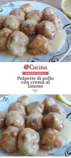 Polpette di pollo con crema al limone