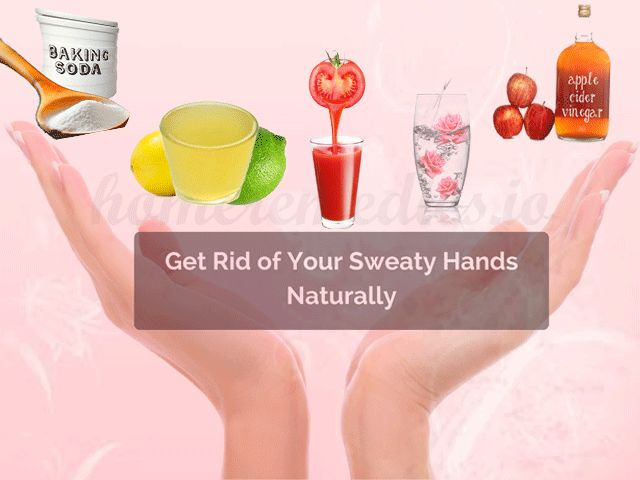Natural home Remedies for Sweaty Hands and Feet. Stop Sweaty hands naturally. simple methods of sweaty hands cure. Why do my palms sweat? stop palm sweat.