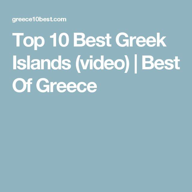 Top 10 Best Greek Islands (video) | Best Of Greece