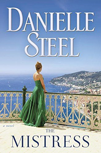 The Mistress: A Novel by Danielle Steel http://www.amazon.com/dp/0345531116/ref=cm_sw_r_pi_dp_N96qxb02ZC1WT
