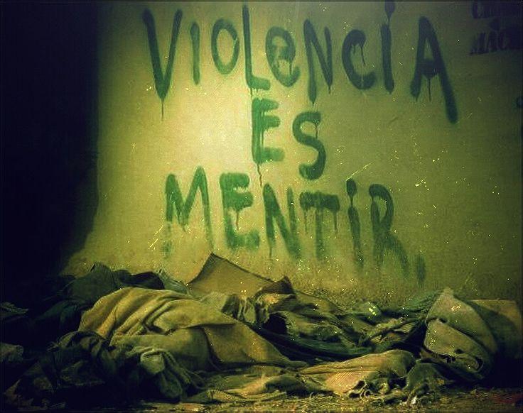 Violencia es mentir