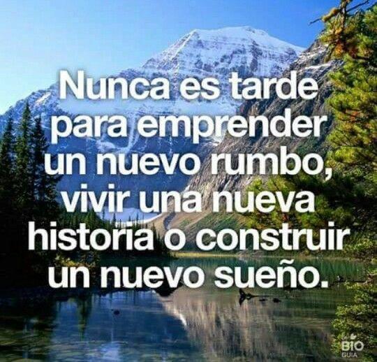 Nunca es tarde, Nunca!!!