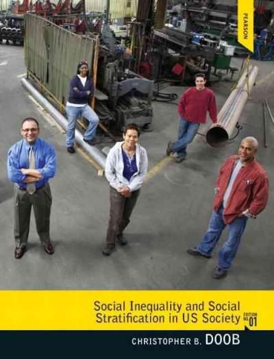 Social Inequality and Social Stratification in US Society