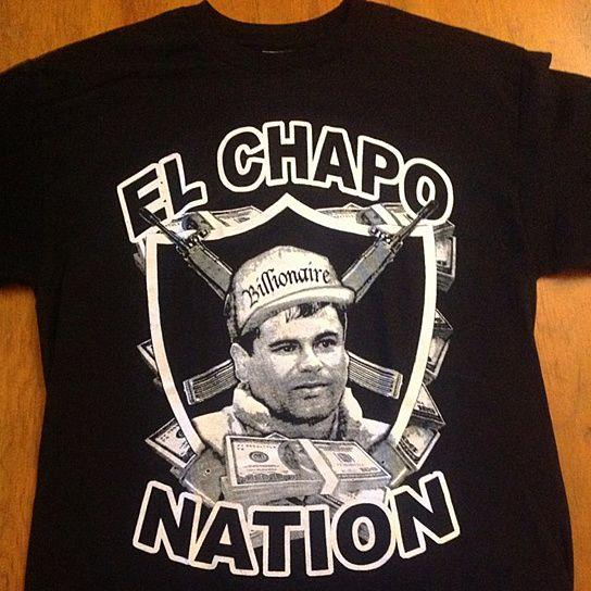 Buy El Chapo Nation T-Shirt New Sinaloa New Cartel design Joaquin Chapo Guzman by FuunyTees4Everyone on OpenSky