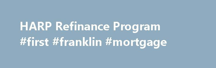 Refinance Mortgage Loans And Affordable Monthly Payments