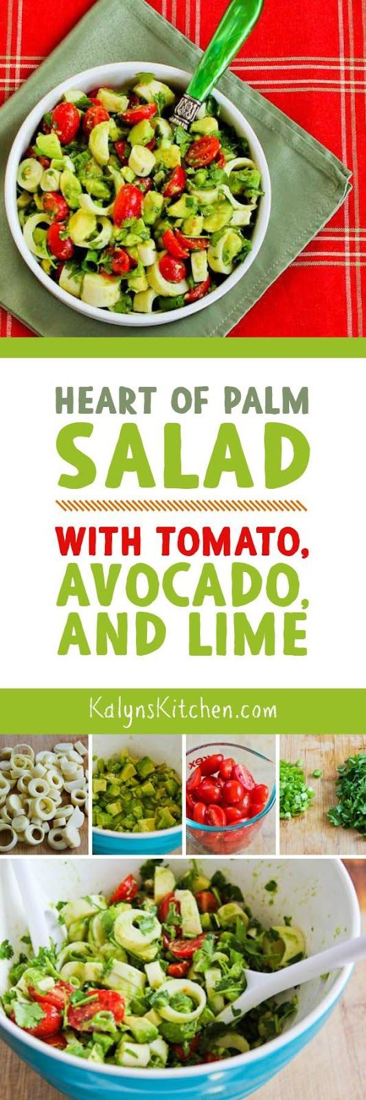 I love hearts of palm, and this Heart of Palm Salad with Tomato, Avocado, and Lime (with or without Cilantro) is vegan, gluten-free, Paleo, Whole 30, low-carb, and South Beach Diet friendly. And it's amazing!  [found on KalynsKitchen.com]