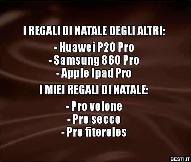 I REGALI DI NATALE DEGLI ALTRI: - Huawei P20 Pro- Samsung