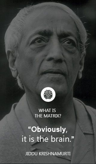 B: What is the sub-stratum of all experience? What is that out of which all experiences arise? What is the matrix? Krishnamurti: Is it an accumulation of experience? The matrix is things put together. The matrix of the carpet is the warp and woof. The matrix of experience is experience. Are you asking, what is the material upon which experience leaves a mark? Obviously, it is the brain. The cells are the material on which every incident leaves a mark, every experience, conscious or…