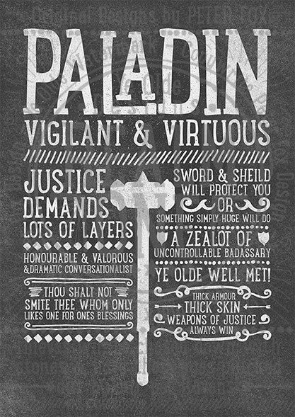 Commanded by the hand of justice and protected by the light, Realm One presents the Paladin print design now in XL  Do you consider yourself an honourable defender of all things good? A shiny authoritative individual whom enjoyed serving justice on a daily basis? Then by now, word should have reached your attention. For a justified amount of coin, you can now purchase this print designed just for the Paladin at heart. *POSTERS AVAILABLE FOR ALL CLASSES!*  **DELIVERY**  U.K Royal Mail First…