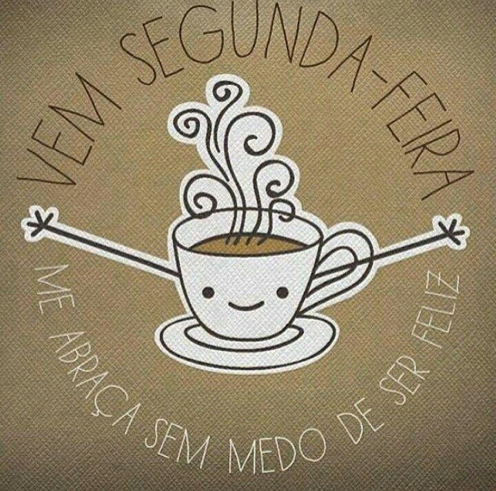 Segunda feira com cafe é mais gostoso!