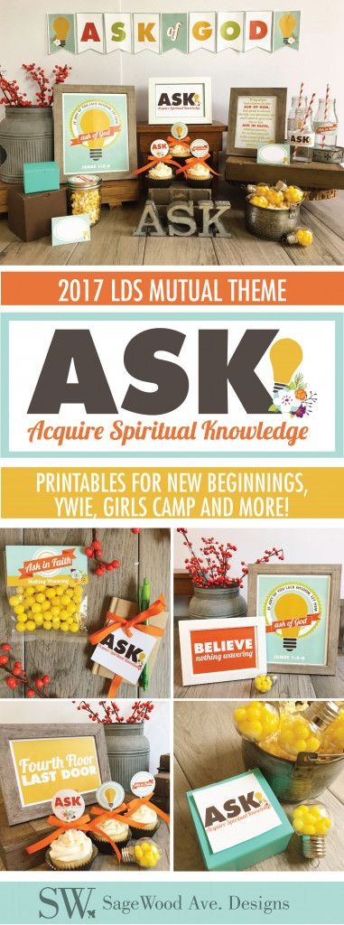 2017 LDS Mutual Theme - Ask Acquire Spiritual Knowledge - YW New  Beginnings, YWIE ideas