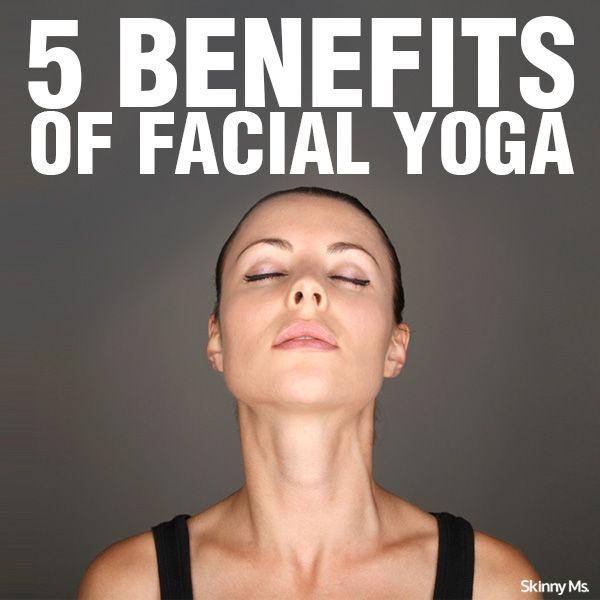 5 Benefits fo Facial Yoga
