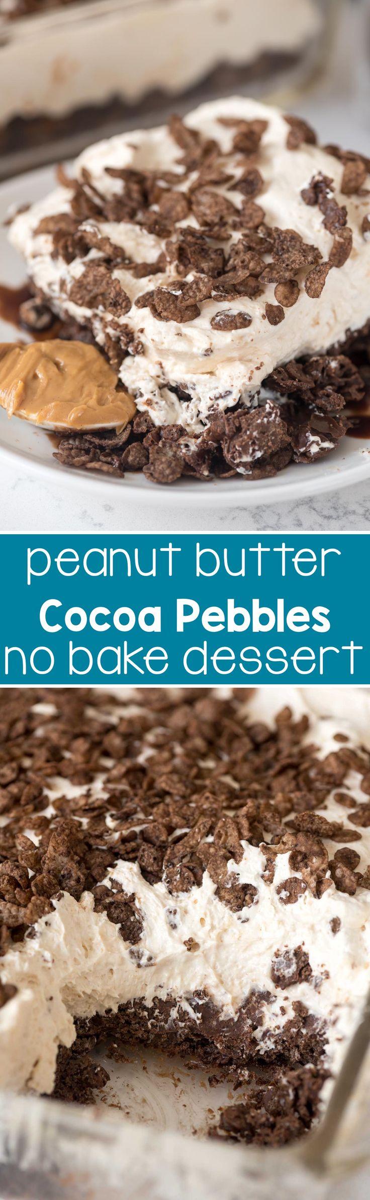 Peanut Butter Cocoa Pebbles No-Bake Dessert | Recipe ...