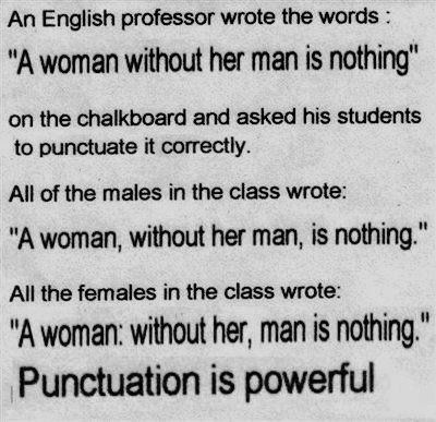 Powerful indeed!The Women, Go Girls, Quotes, Funny Pictures, Girls Power, English Teachers, So True, Grammar, Punctuation