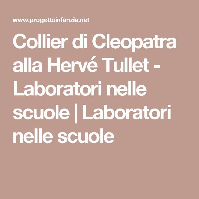 Collier di Cleopatra alla Hervé Tullet - Laboratori nelle scuole | Laboratori nelle scuole