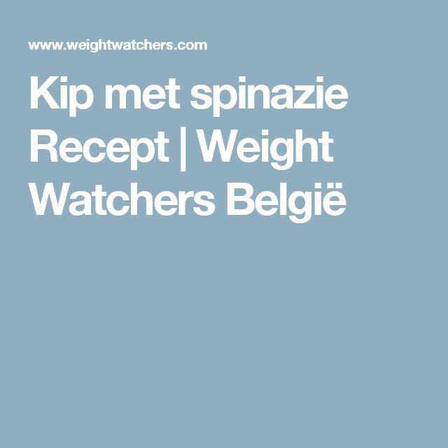Kip met spinazie Recept | Weight Watchers België