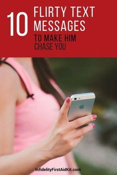 Capture his heart and make him chase you EVERY time without fail. These top 10 flirty text messages will make you his secret obsession. They work for single ladies and women in committed relationships who simple want to text the romance back. [Vote] which flirty text messages will make him respond the fastest at https://www.infidelityfirstaidkit.com/flirty-text-messages-send-him/