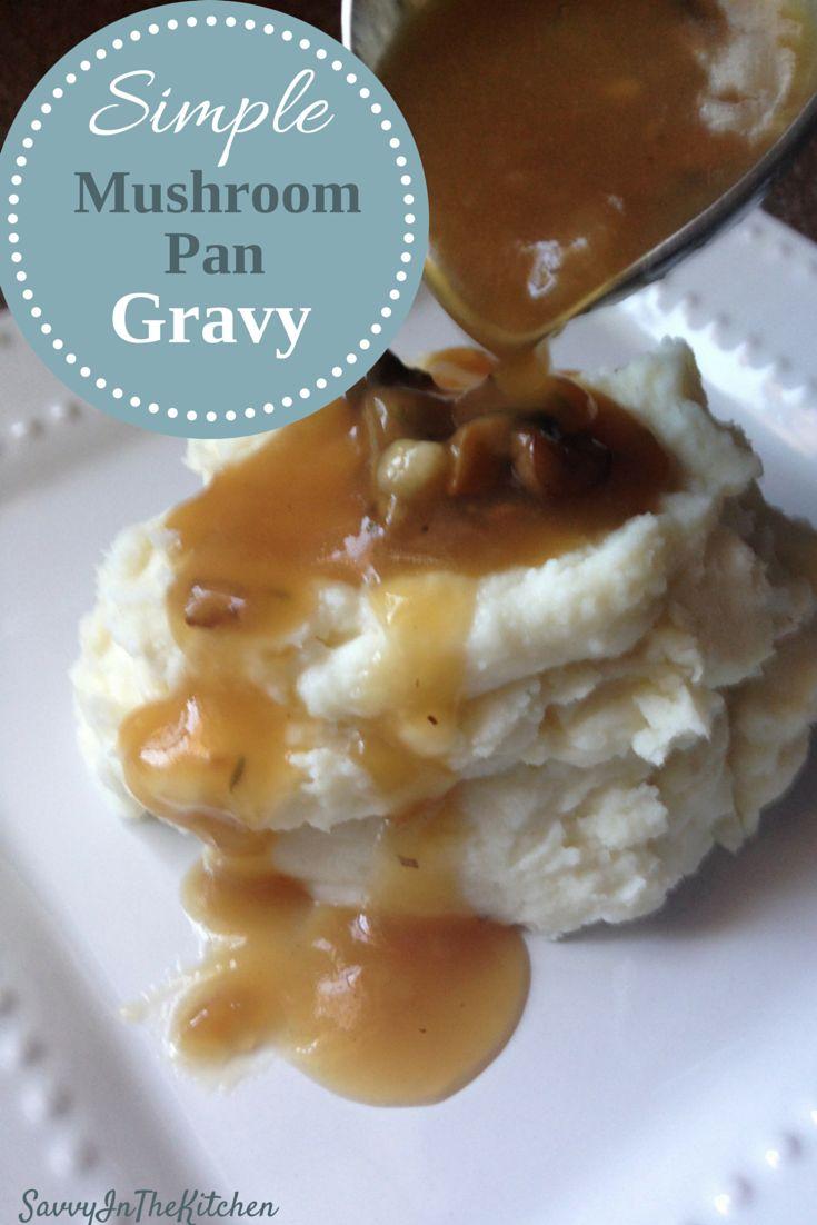 Simple Mushroom Pan Gravy