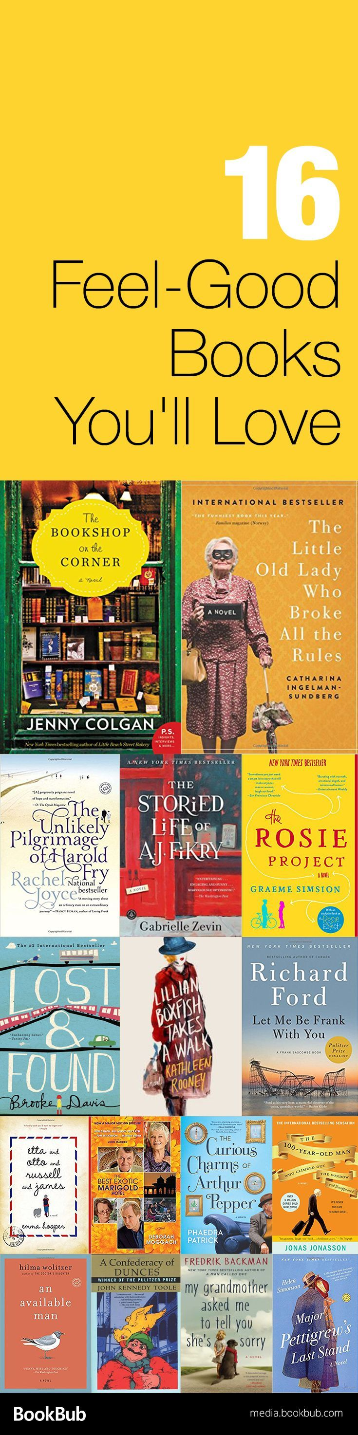 16 feel-good books. If you're looking for inspiration or motivation, these light-hearted but emotional reads will stick with you.