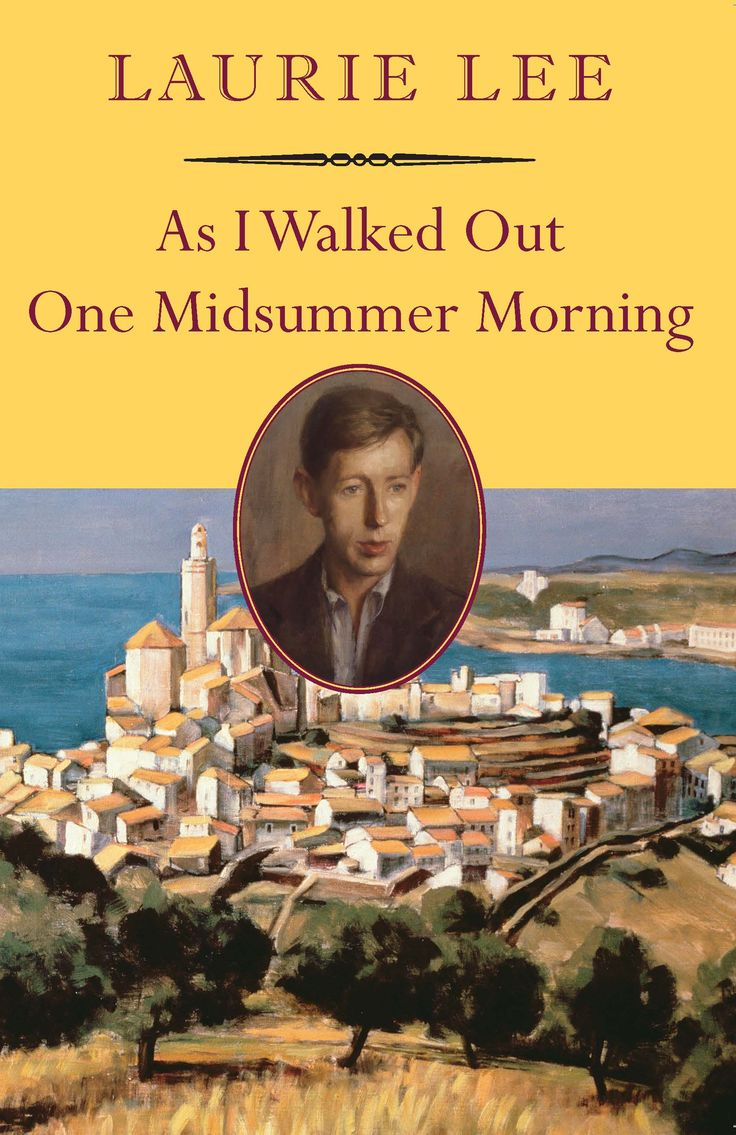 As I Walked Out One Midsummer Morning is one of the best travel books of all time. For more awesome travel book suggestions click the pin.