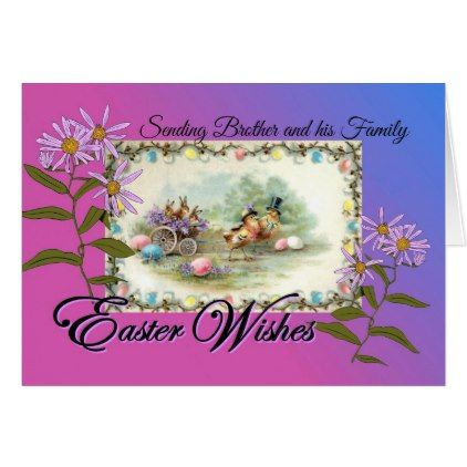 Easter Wishes for Brother and Family Chicks Asters Card - happy easter egg holiday family diy custom personalize