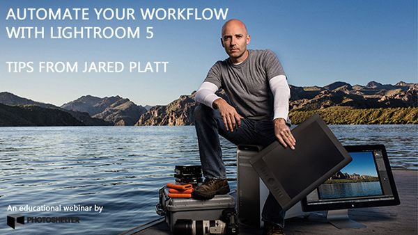 Video: Automating Your Workflow In Lightroom 5 with Jared Platt
