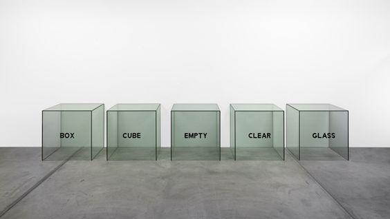 Box, Cube, Empty, Clear, Glass – a Description (1965), by Joseph Kosuth