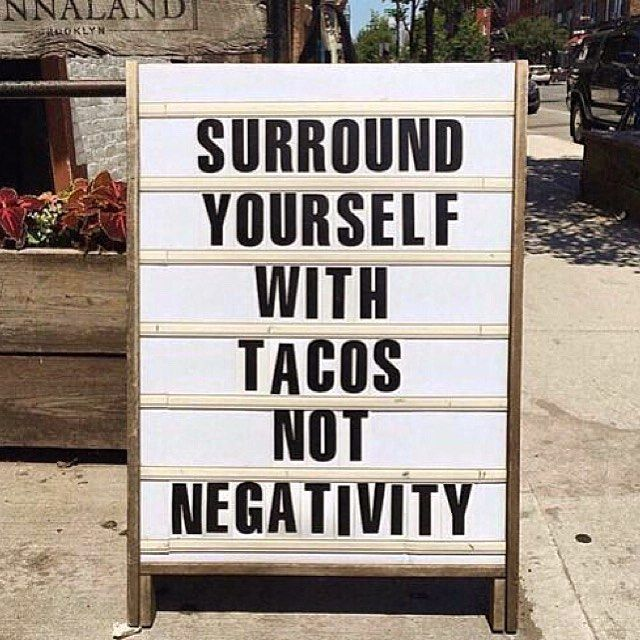 Tacos, Tequila, and positivity! #tuesdaygoals #tacotuesday