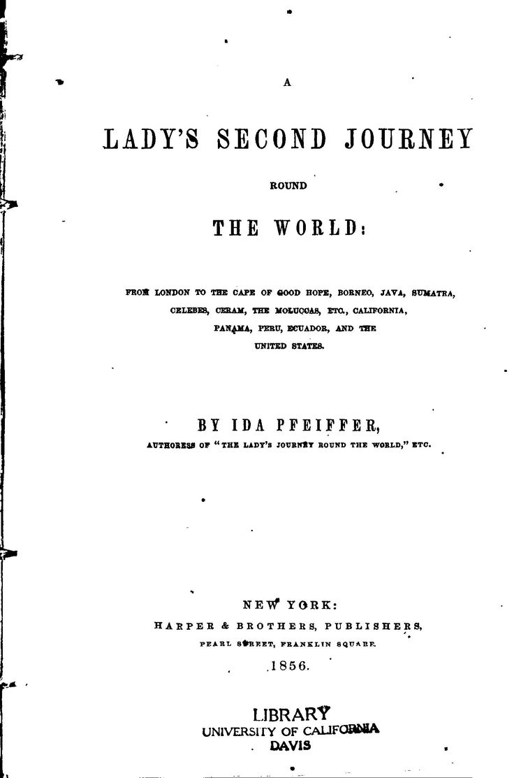 A Lady's Second Journey Round the World: From L...