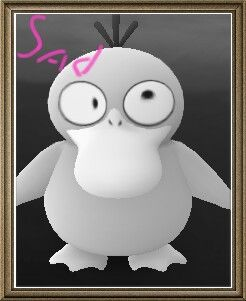 """""""A wild sad psyduck has appeared"""" ( i made this :D)"""