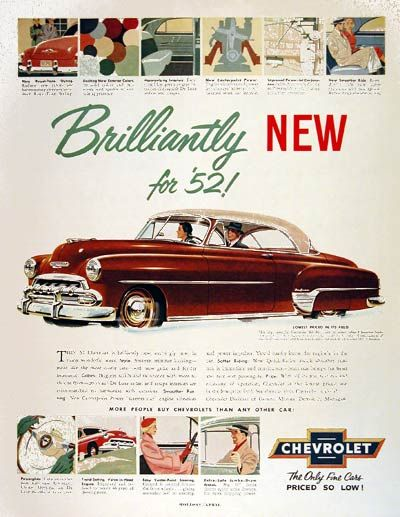 1952 Chevrolet Bel Air Deluxe Coupe vintage ad. Brilliantly new for '52! The only fine cars priced so low!