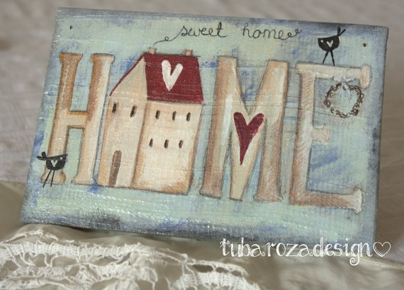 Home Sweet Home Country Painting- Decoration Sign. $26,00, via Etsy.