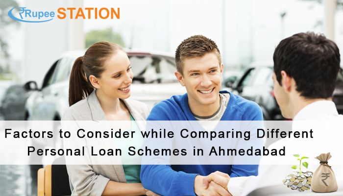 Factors To Consider While Comparing Different Personal Loan Schemes In Ahmedabad Personal Loans Person Free Internet Marketing