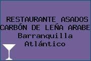 http://tecnoautos.com/wp-content/uploads/imagenes/empresas/restaurantes/thumbs/restaurante-asados-carbon-de-lena-arabe-barranquilla-atlantico.jpg Teléfono y Dirección de RESTAURANTE ASADOS CARBÓN DE LEÑA ARABE, Barranquilla, Atlántico, Colombia - http://tecnoautos.com/actualidad/directorio/restaurantes/restaurante-asados-carbon-de-lena-arabe-cl-93-49-c-280-barranquilla-atlantico-colombia/