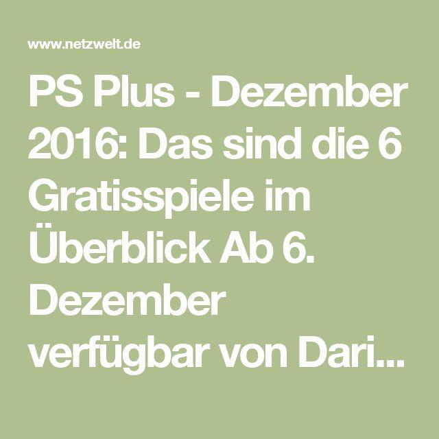 PS Plus - Dezember 2016: Das sind die 6 Gratisspiele im Überblick Ab 6. Dezember verfügbar von Darius Schuiszill am 01. Dezember 2016 um 11:10 Uhr  Sony gibt auf dem eigenen Blog die sechs kostenlosen PS Plus-Spiele des Monats Dezember für PS4, PS3 und PS Vita bekannt. Unter anderem werdet ihr euch als PS Plus-Abonnent Invisible, Inc. herunterladen können. Hier erfahrt ihr, wann alle Gratisspiele als Download bereitstehen.