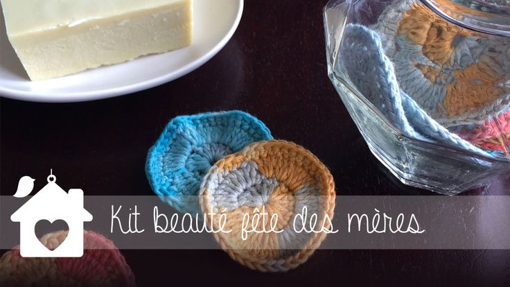 Réalisez du savon d'Alep et des disques démaquillants en coton pour un kit beauté fait-main à offrir à votre maman pour la fête des mères ou une amie !