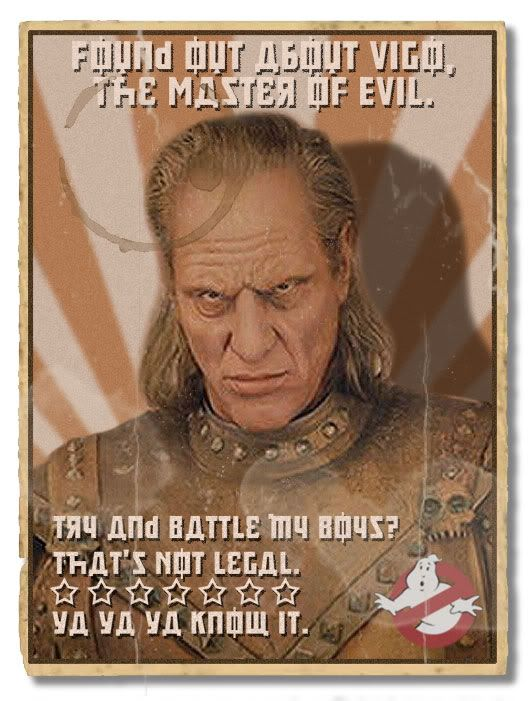 "Vigo Ghostbusters II  With lyric quote from Bobby Brown's ""On Our Own"" which was featured on the Ghostbusters II soundtrack (1989)"