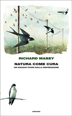 Richard Mabey, Natura come cura - Un viaggio fuori dalla depressione, Frontiere